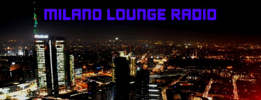 Milano Lounge Summer Groove: la nuova playlist dell'estate 2019 di Milano Lounge Radio