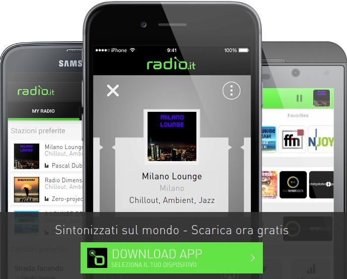 Scarica app di Radio.it e ascolta Milano Lounge dovunque sui tuoi dispositivi mobili